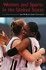 Women and Sports in the United States : A Documentary Reader (2007, Paperback)
