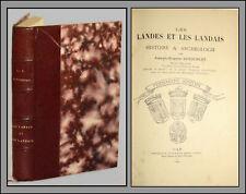 Les LANDES et les LANDAIS - HISTOIRE et ARCHÉOLOGIE - DUFOURCET 1892