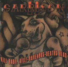 KILL BABY,KILL!!!/RAVENOUS/DEATHS HEAD-CD-Garrison II