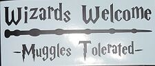 Wizard welcome Muggles Tolerated sign wall art matt black Harry Potter