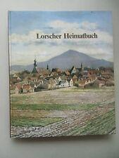 Lorscher Heimatbuch So lebten Lorscher in den letzten 150 Jahren 1986