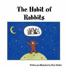 The Habit of Rabbits by Marie Mohler (2008, Stapled)