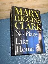 No Place Like Home by Mary Higgins Clark HC/DJ BCE *FREE SHIPPING*