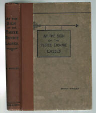 Ammon Wrigley - At The Sign of the Three Bonnie Lasses HB 1st ed Yorkshire