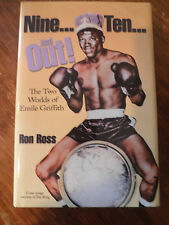 Nine...Ten...and Out! the Two Worlds of Emile Griffith by Ron Ross Hardcover