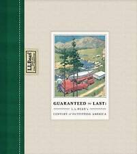 USED (LN) Guaranteed to Last: L.L. Bean's Century of Outfitting America by Jim G
