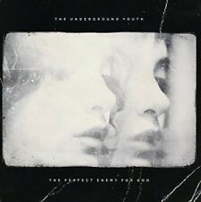 Underground Youth - The Perfect Enemy For God (NEW CD)