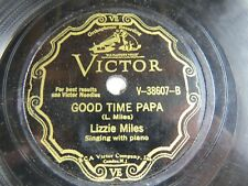 Lizzie Miles - VICTOR V-38607 - Good Time Papa