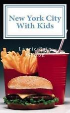 New York City with Kids by Laurie Bain Wilson (2012, Paperback)