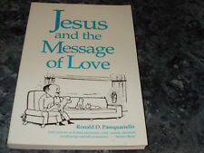 Jesus and the Message of Love by Ronald D. Pasquariello (1998, trade paper)