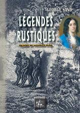 Légendes rustiques • George Sand & Maurice Sand