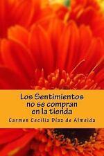 Los Sentimientos No Se Compran en la Tienda : Colección: Vivencias by Carmen...