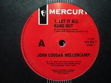 """John Cougar Mellencamp """"Let It All Hang Out"""" 1989 MERCURY Oz 7"""" 45rpm"""