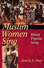 Muslim Women Sing: Hausa Popular Song (Paperback or Softback)