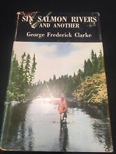 Book, Six Salmon Rivers And Another, Fishing Book BS2