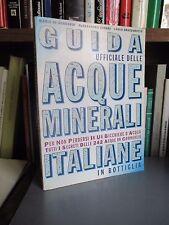 Guida ufficiale delle acque minerali italiane in bottiglia - Masetti 1993