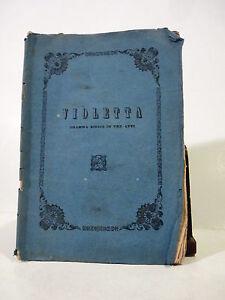 Musica Opera - F. M. Piave Giuseppe Verdi: Violetta 1854 PRIMA EDIZIONE Olivieri