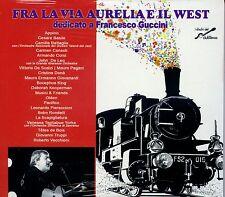 Fra la via Aurelia e il West - (Dedicato a Francesco Guccini) 2CD (nuovo album)