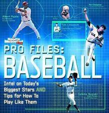 Pro Files - Baseball : Intel on Today's Biggest Stars and Tips on How to Play...
