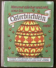 Ostern. – Geyer. Kommet alle her und seht, was im Osterbüchlein steht!. EA 1946