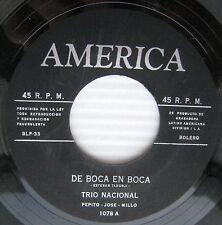 TRIO NACIONAL De Boca En Boca / Se Me Hizo Facil LATIN 45 America 1078 HEAR IT
