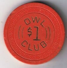 Owl Club $1.00 Small Key Mold Casino Chip 2nd Edition Battle Mountain Nevada