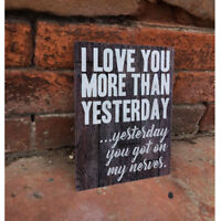 Love you More than Yesterday - VINTAGE ENAMEL METAL TIN SIGN WALL PLAQUE