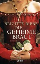 Riebe, Brigitte - Die geheime Braut: Roman //2
