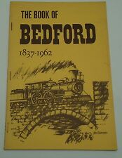 Book of Bedford OH 125th Anniv. 1837 - 1962 Vintage Photos Ads History Booklet