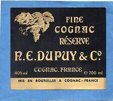 COGNAC VIEILLE ETIQUETTE A.E. DUPUY & CO COGNAC FINE RESERVE      §15/09§