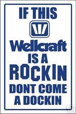 WELLCRAFT - ROCKIN & DOCKIN SIGN- aluminum, top quality