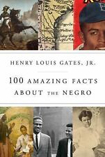 100 Amazing Facts About the Negro, Gates Jr., Henry Louis  Book