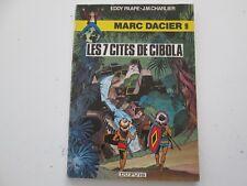 MARC DACIER T9 1981 REEDITION BROCHEE TBE/TTBE LES 7 SEPT CITES DE CIBOLA