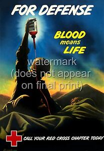 """USA American WW2 War Poster Or Canvas Print  """"Blood Means Life"""" Red Cross"""