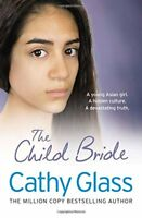 The Child Bride,Cathy Glass
