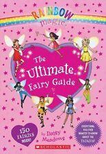 Rainbow Magic: The Ultimate Fairy Guide by Daisy Meadows (Hardback, 2014)