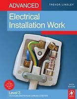 Advanced Electrical Installation Work, 5th ed: Level 3 City & Guilds 2330 Techni
