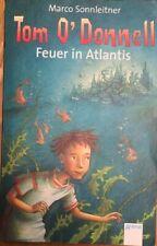Tom O'Donnell - Feuer in Atlantis von Marco Sonnleitner (2006, Taschenbuch)