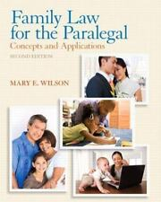 Family Law for the Paralegal: Concepts and Applications Mary Wilson 2nd Ed Pbk