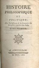 Histoire Philosophique et Politique...dans les Deux Indes par Raynal.1770.6 vol.
