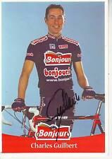 CYCLISME carte cycliste CHARLES GUILBERT équipe BONJOUR 2001 signée