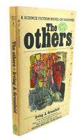 Irving A. Greenfield THE OTHERS  1st Edition 1st Printing