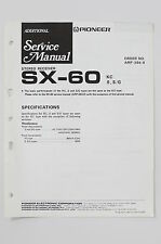 pioneer SX-60 original stereo receiver additional service-manual/schaltplan! o73