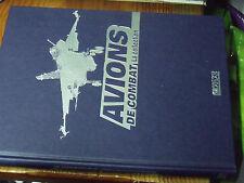 Avions de Combat La collection Tome 1 Avions de Guerre Missions Technique etc