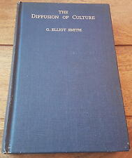 THE DIFFUSION OF CULTURE G ELLIOT SMITH 1933 1st EDITION HARDBACK