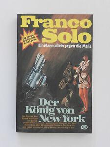 Franco Solo Der König von New York Krimi Pabel Taschenbuch Buch