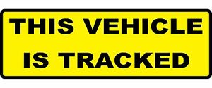 2 x THIS VEHICLE IS TRACKED warning signs. LAMINATED Self Adhesive Back Stickers