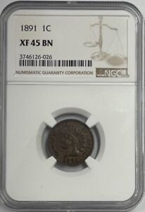 1891 Indian Head Cent NGC XF45 BN