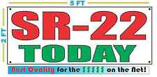 SR-22 TODAY Banner Sign NEW 2x5