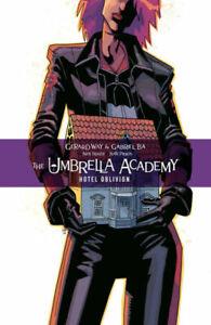 The Umbrella Academy Volume 3: Hotel Oblivion by Gerard Way 9781506711423